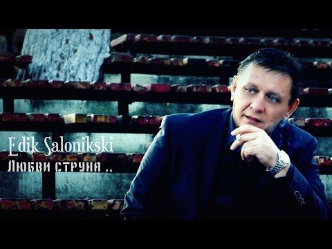 Edik Salonikski - Любви струна... (new 2016 hd) (видео)