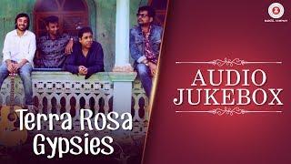 Presenting the audio jukebox of Terra Rosa. Tracklist:- Tinka Tinka (Featuring Susmit Sen) - 00:00 Chaand Rattiya - 06:57 Terra Rosa (Featuring Bernie Marsde...