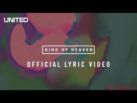 Clique para assistir Hillsong UNITED King of Heaven Lyric Video