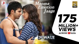 Manma Emotion Jaage (Movie Song - Dilwale) - Varun Dhawan, Kriti Sanon