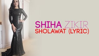 Video Shiha Zikir - Sholawat + lyric (Suara merdu banget) MP3, 3GP, MP4, WEBM, AVI, FLV November 2017