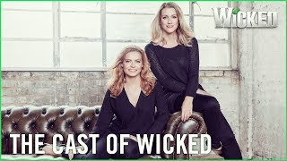 Wicked UK | Introducing Alice Fearn & Sophie Evans