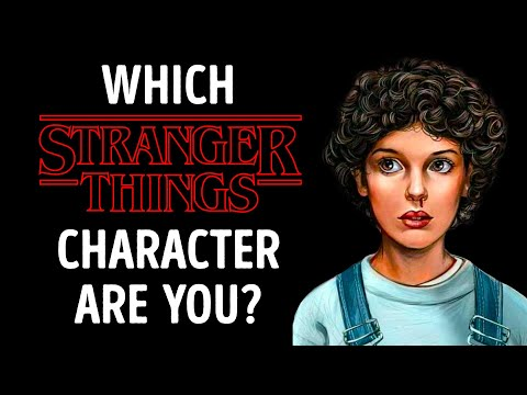 QUIZ Which Stranger Things Character Are You, Really?