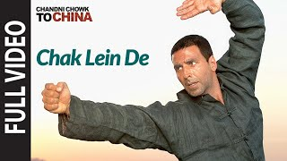 "Video ""Chak Lein De"" Chandni Chowk To China, Akshaye Kumar MP3, 3GP, MP4, WEBM, AVI, FLV Juni 2019"