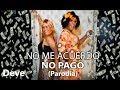 Download Lagu Thalía, Natti Natasha - No Me Acuerdo (PARODIAParody)  NO ME ACUERDO NO PAGO Mp3 Free