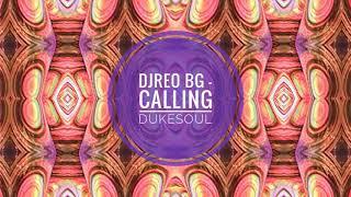 Download Lagu DjReo BG - Calling DukeSoul (Soulful Afro Dub) Mp3