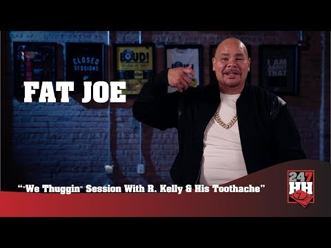 """Fat Joe - """"We Thuggin"""" Session With R. Kelly And His Toothache (247HH Exclusive)"""