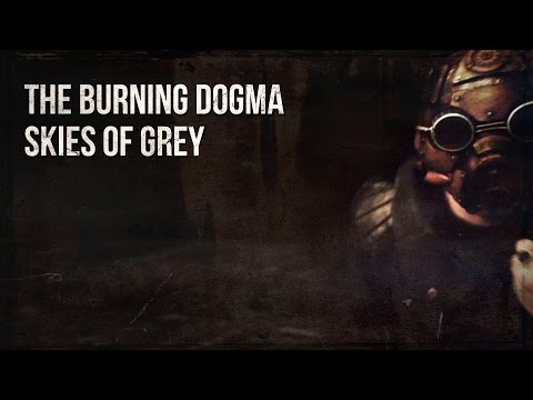 The Burning Dogma - Skies Of Grey