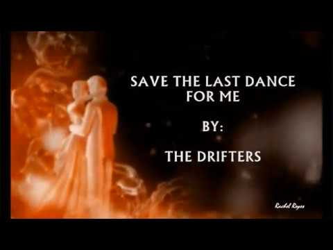 SAVE THE LAST DANCE FOR ME - (THE DRIFTERS / Lyrics)