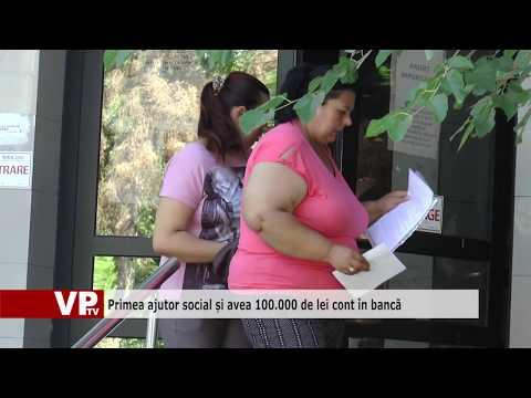 Primea ajutor social și avea 100.000 de lei cont în bancă