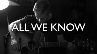 All We Know - The Chainsmokers (feat. Phoebe Ryan) Cover Video