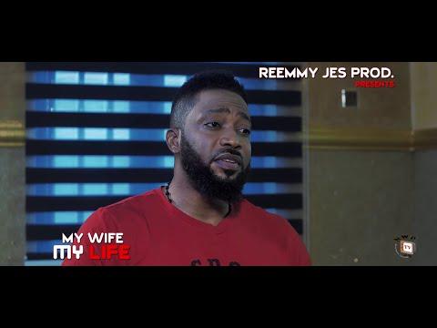 MY WIFE MY LIFE (New Hit Movie) - Fredrick Leonard 2020 Latest Nigerian Nollywood Movie