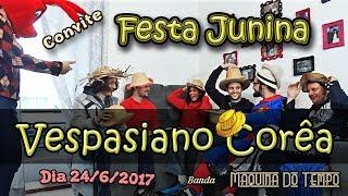 Convite #9 Festa Junina Vespasiano Banda Maquina do Tempohttp://www.bandamaquinadotempo.com.brhttps://www.facebook.com/MaquinaDoTempoBanda