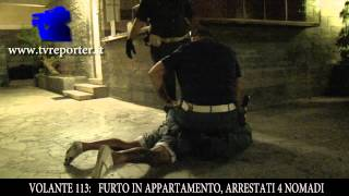 diretta VOLANTE 113:  FURTO APPARTAMENTO, ARRESTO IN DIRETTA