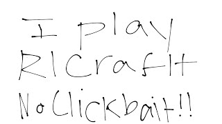 Minecraft But I Play RLCraft (Not Clickbait!!)