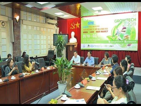 Triển lãm Growtech - Thêm cơ hội hợp tác cho ngành nông nghiệp