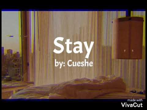 Stay - Cueshe with lyrics [aesthetic lyrics]