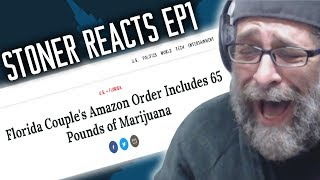 STONER REACTS EP1: 65 LBS OF WEED FOUND IN AMAZON ORDER by Soundrone