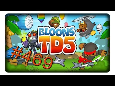 [Mastery - Unplatzbar] 3 Runden #469 1/2 || Let's Play Bloons Tower Defense 5 | Deutsch | German