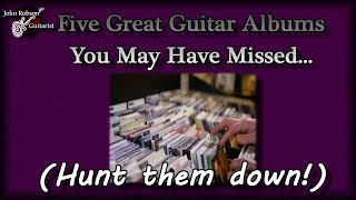 5 Great Guitar Albums You May Have Missed