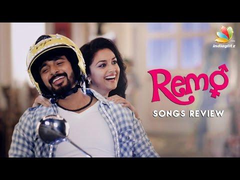 Remo-Songs-Review-Sivakarthikeyan-Keerthi-Suresh-Anirudh-Ravichander-Tamil-Movie
