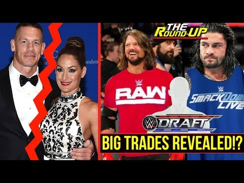 MULTIPLE SUPERSTAR SHAKE-UP TRADES REVEALED!?, John Cena & Nikki Bella DONE - The Round Up