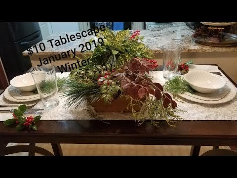 $10 Tablescape January 2019 - Winter - With Lauri @ Creative Lauri And Pam @ Creative Homescaping