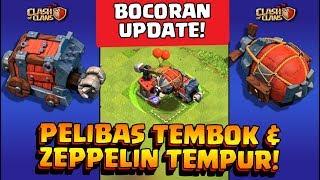 BOCORAN UPDATE  Cara Pakai PELIBAS TEMBOK Dan ZEPPELIN TEMPUR  Coc Indonesia