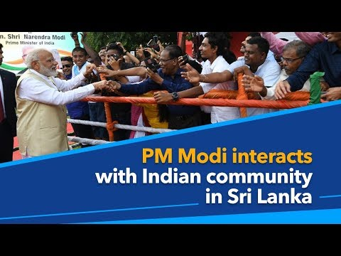 PM Modi interacts with Indian community in Sri Lanka