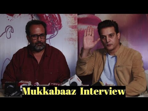 Anand L  Rai & Jimmy Shergill Talks About The Movie 'Mukkabaaz'