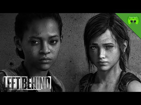 THE LAST OF US: LEFT BEHIND # 1 - Ellies Geschichte «» Let's Play Left Behind | HD