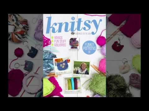 Video of Knitsy Issue #7