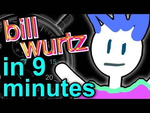 History Of Bill Wurtz, I Guess | A Brief History