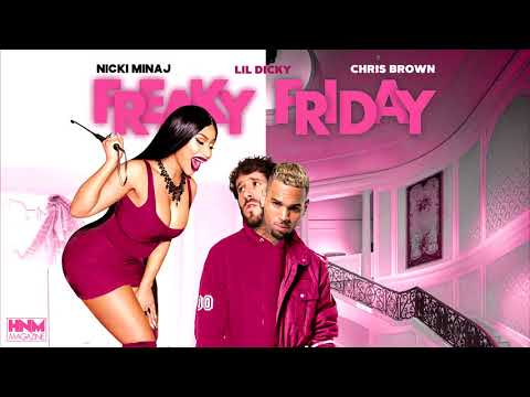 Nicki Minaj, Lil Dicky, Chris Brown - Freaky Friday [MASHUP]