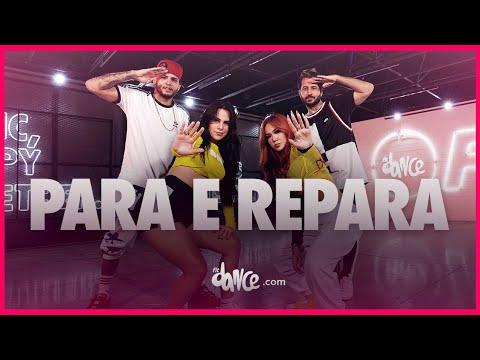Para e Repara - MC WM, Lara Silva e Mad Dogz | FitDance (Coreografia) | Dance Video