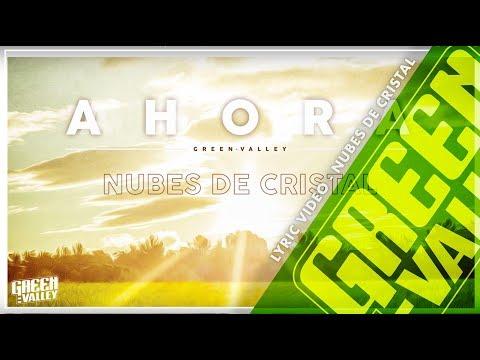 """GREEN VALLEY – """"NUBES DE CRISTAL"""" [Adelanto]"""