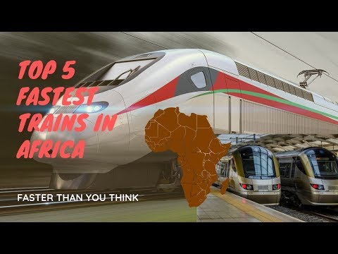 Top 5 Fastest Trains in Africa