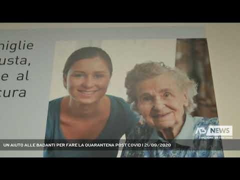 UN AIUTO ALLE BADANTI PER FARE LA QUARANTENA POST COVID | 21/09/2020