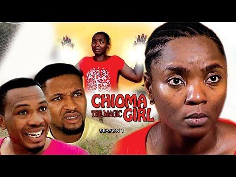 Chioma The Magic Girl Season 1 - 2017 Latest Nigerian Nollywood Movie