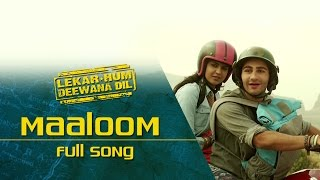 Nonton Maaloom  Full Video Song    Lekar Hum Deewana Dil   Armaan Jain   Deeksha Seth Film Subtitle Indonesia Streaming Movie Download