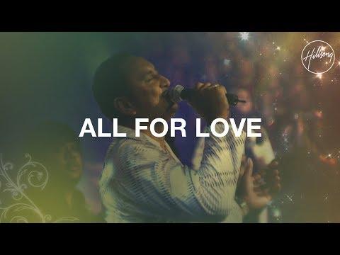 All For Love - Hillsong Worship