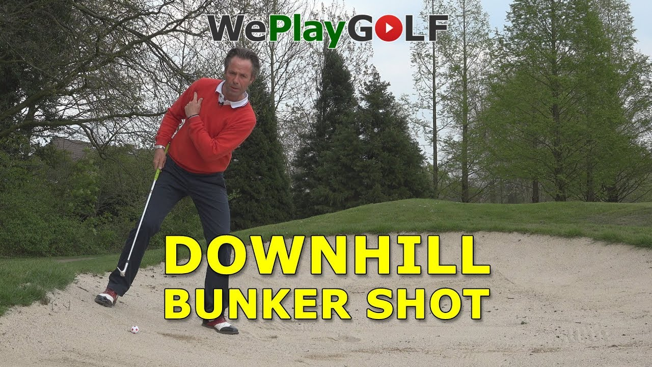 How to play a downhill bunker shot - greenside bunker
