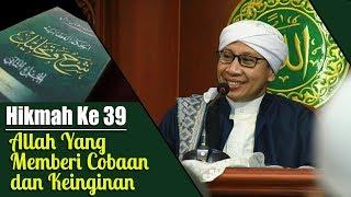 Video Hikmah ke 39 : Allah Yang Memberi Cobaan dan Keinginan   Buya Yahya   Kitab Al-Hikam   16 Juli 2018 MP3, 3GP, MP4, WEBM, AVI, FLV Maret 2019