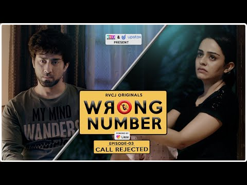 Wrong Number | Web Series | S01E03 - Call Rejected | Apoorva Arora, Ambrish, Badri & Anjali | RVCJ