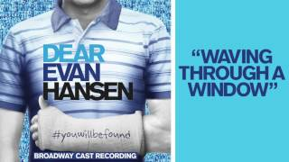 "Video ""Waving Through a Window"" from the DEAR EVAN HANSEN Original Broadway Cast Recording MP3, 3GP, MP4, WEBM, AVI, FLV Oktober 2018"