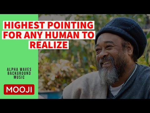 Mooji Video: Highest Point to Realize for Any Human