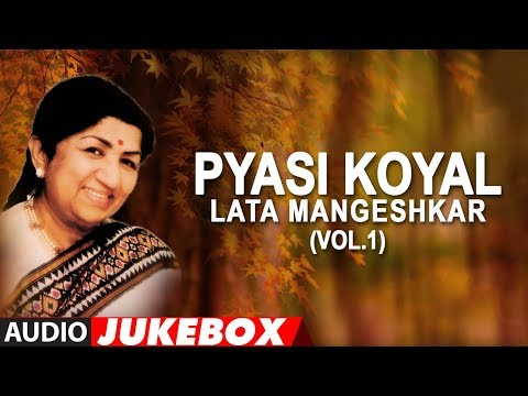 Video Pyasi Koyal - Lata Mangeshkar Hit Songs (Vol.1) Jukebox (Audio) | Bollywood Hit Songs download in MP3, 3GP, MP4, WEBM, AVI, FLV January 2017