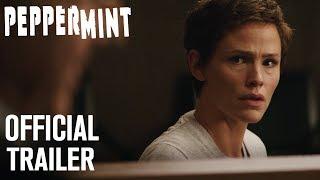 Peppermint | Official Trailer [HD] | STX Films