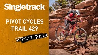 Image: Pivot Cycles Trail 429 - First Ride