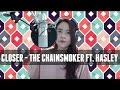 Closer The Chainsmoker ft Halsey (cover by doobeegaby w/ Jhacoustic)
